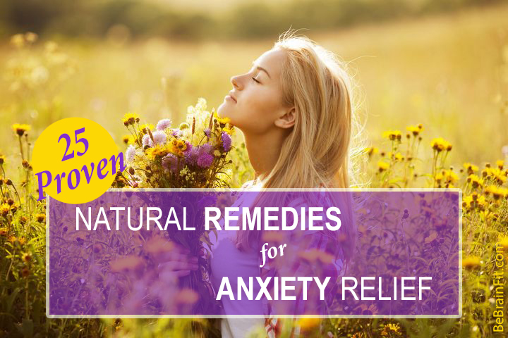 25 Proven Natural Remedies For Anxiety Relief